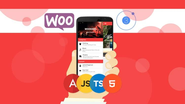 Ionic 3 Apps for WooCommerce: Build an eCommerce Mobile App