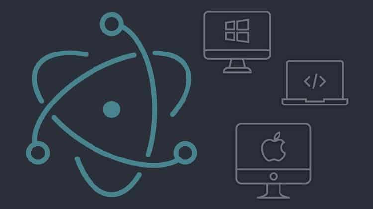 Master Electron: Desktop Apps using HTML, JavaScript & CSS
